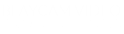 Blaycam Video Productions